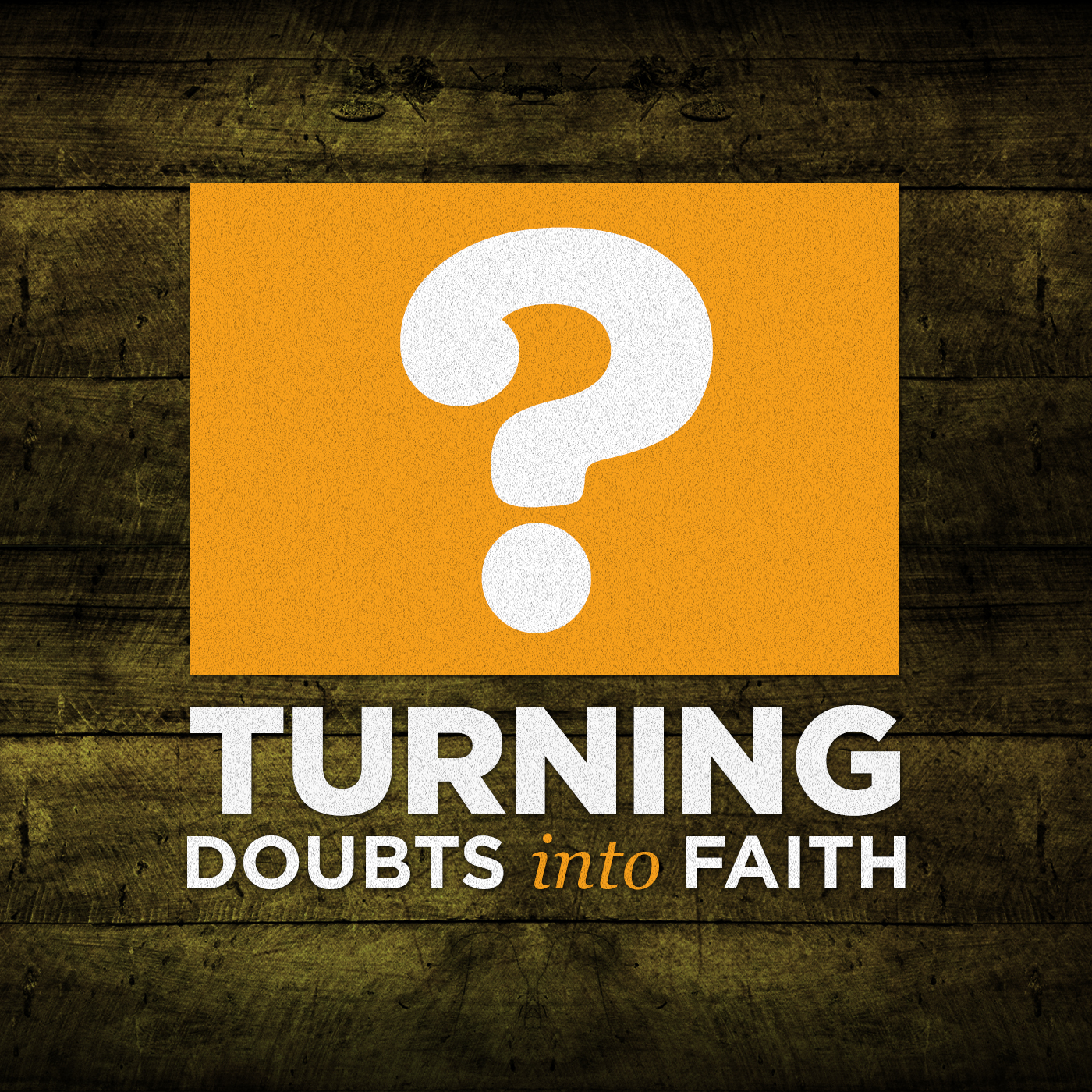 Ctab Podcast » Turning Doubts into Faith